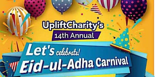 Uplift Charity's 14th Annual Eid Ul Adha Carnival-SATURDAY- VOLUNTEER REGISTRATION