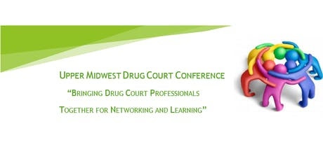 Upper Midwest Drug Court Conference tickets
