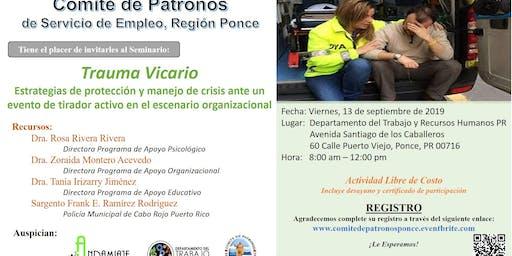 Trauma Vicario: Estrategias de protección y manejo de crisis ante un evento de tirador activo en el escenario organizacional