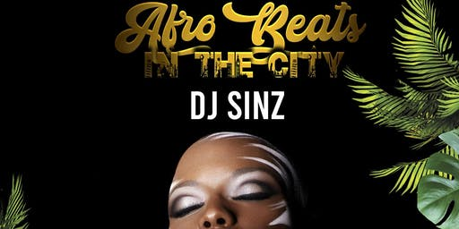 "AFROBEATS IN THE CITY ""A Tribal Affair"""