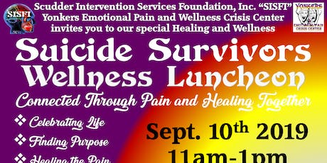 SISFI's Suicide Attempt/Loss Survivors Wellness Luncheon tickets