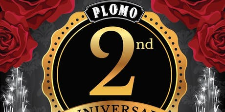 Plomo 2 Year Anniversary tickets