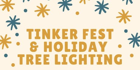 Holiday Tinker Festival & Tree Lighting tickets