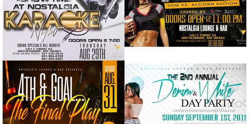 NOSTALGIA LOUNGE & BAR: USM VS ALCORN WEEKEND BASH