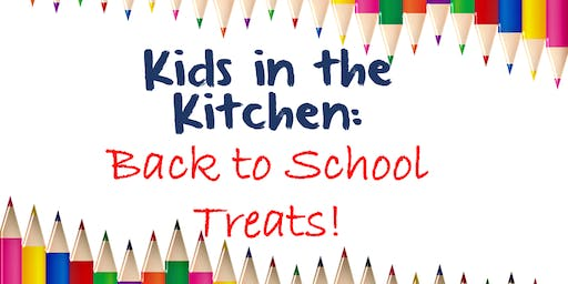 Kids in the Kitchen: Back to School Treats
