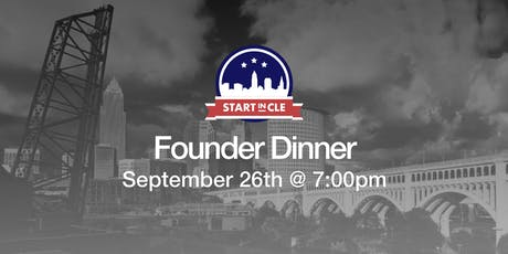 Start in CLE Founder Dinner - September 2019 tickets