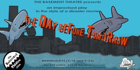 THE DAY BEFORE TOMORROW - an improvised disaster movie tickets