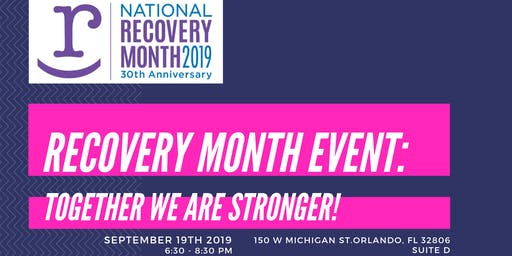 Recovery Month Event: Together We are Stronger!