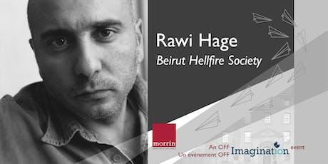 Imagination off-festival: Rawi Hage tickets