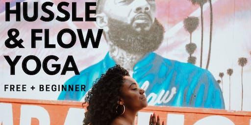 Hussle & Flow Yoga - A Nipsey Hussle Yoga Class