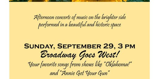 """""""Broadway Goes West"""""""