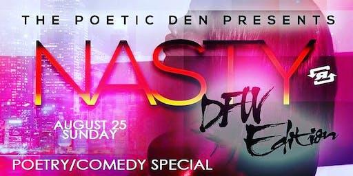 DFW Editon Poetry Exclusive 'Nasty'