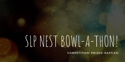SLP Nest Bowl-A-Thon