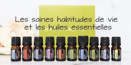 Les saines habitudes de vie et les huiles essentielles billets
