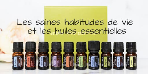 Les saines habitudes de vie et les huiles essentielles