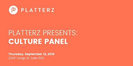 Platterz Presents: Culture Panel tickets