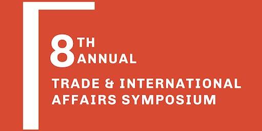 8th Annual Trade & International Affairs Symposium