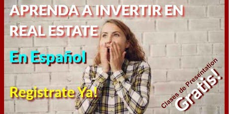APRENDA A INVERTIR EN REAL ESTATE! Davie, Fl tickets
