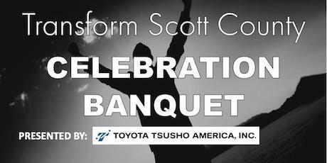 Transform Scott County Celebration Banquet 2019 tickets