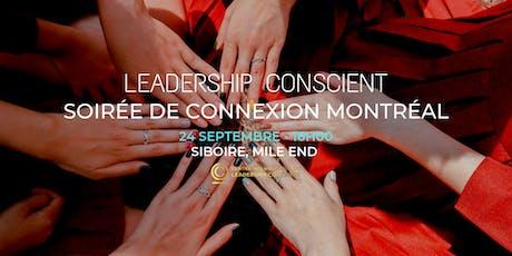 Soirée de connexion leadership conscient - Montréal tickets