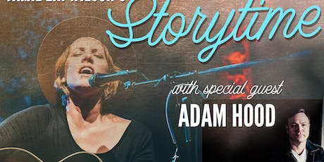 Jamie Lin Wilson's Storytime with special guest Adam Hood tickets