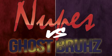 Nupes vs Ghost Bruhz tickets