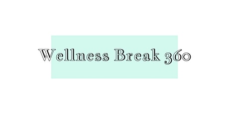Exhibitor Registration - Fall Series:  Wellness Break 360 tickets