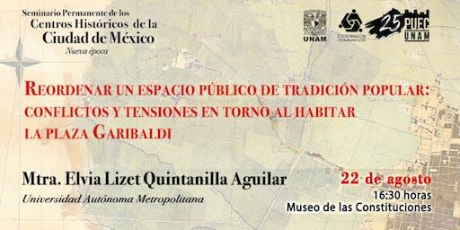 Reordenar el espacio público de tradición popular (la Plaza Garibaldi)