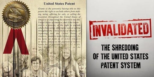 Invalidated: The Shredding of the U.S. Patent System - August 19 in St. Louis