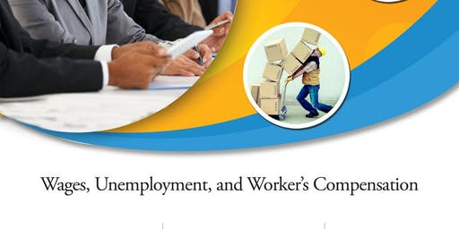 Wages, Unemployment and Worker's Compensation Workshop