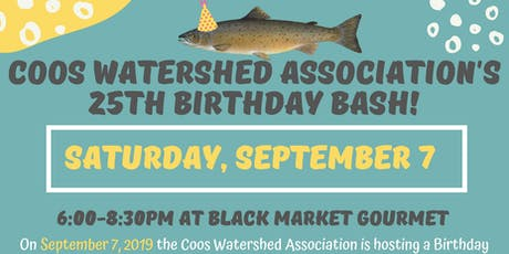 Coos Watershed Association 25th Birthday Bash tickets