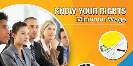 Know Your Rights, Minimum Wage Closing Ceremony tickets