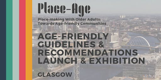 Age-friendly Guidelines Launch and Exhibition - Glasgow