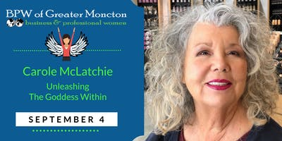 BPW September Meeting – Unleash The Goddess Within with Carole McLatchie