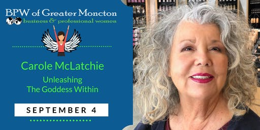BPW September Meeting - Unleash The Goddess Within with Carole McLatchie