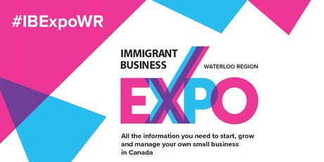 Immigrant Business Expo - Waterloo Region tickets