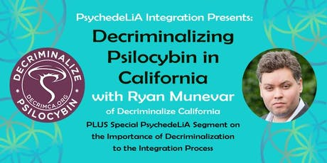 Decriminalizing Psilocybin in California tickets