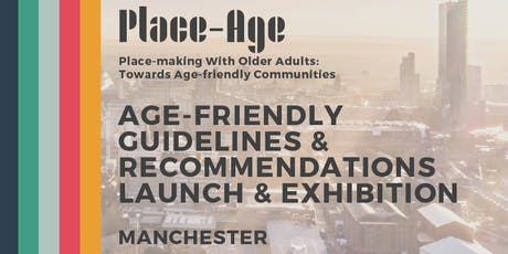 Age-friendly Guidelines Launch and Exhibition - Manchester tickets