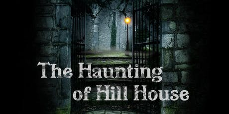 The Haunting of Hill House Adapted by F. Andrew Leslie tickets
