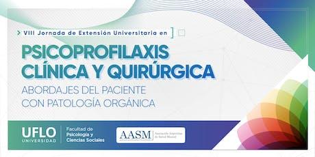 VIII Jornada de Extensión Universitaria en  Psicoprofilaxis Clínica y Quirúrgica entradas
