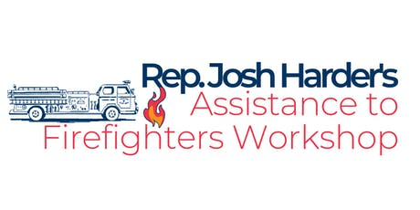 Rep. Harder's Assistance to Firefighters Grant Workshop tickets