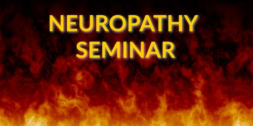 Neuropathy Reversal Seminar: Addressing the Root Cause