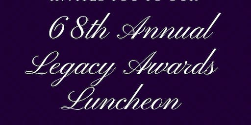 68th Legacy Awards Luncheon
