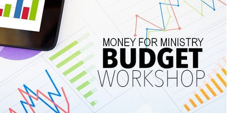 Money for Ministry - Budget Workshop tickets