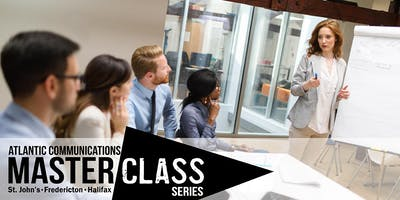 Atlantic Communications Master Class Series - St. John's
