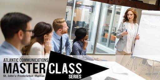 Atlantic Communications Master Class Series - St. John's