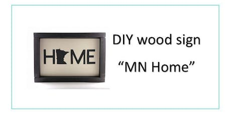 DIY MN Home Wood Sign Class tickets
