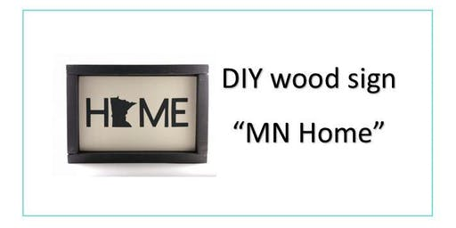 DIY MN Home Wood Sign Class