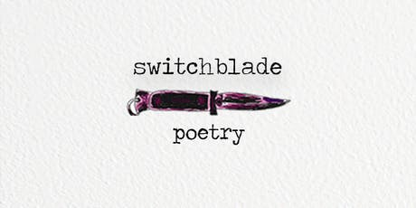 Switchblade Poetry Launch Night tickets