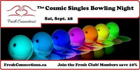 The Cosmic Singles Bowling Night tickets